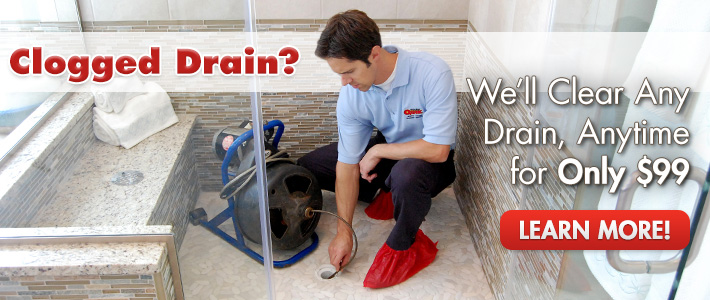 Clogged drain? We'll clear any drain, anytime for only $99