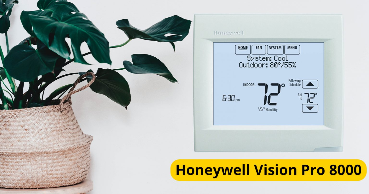 Honeywell Vision Pro 8000 Thermostat, Mister Quik